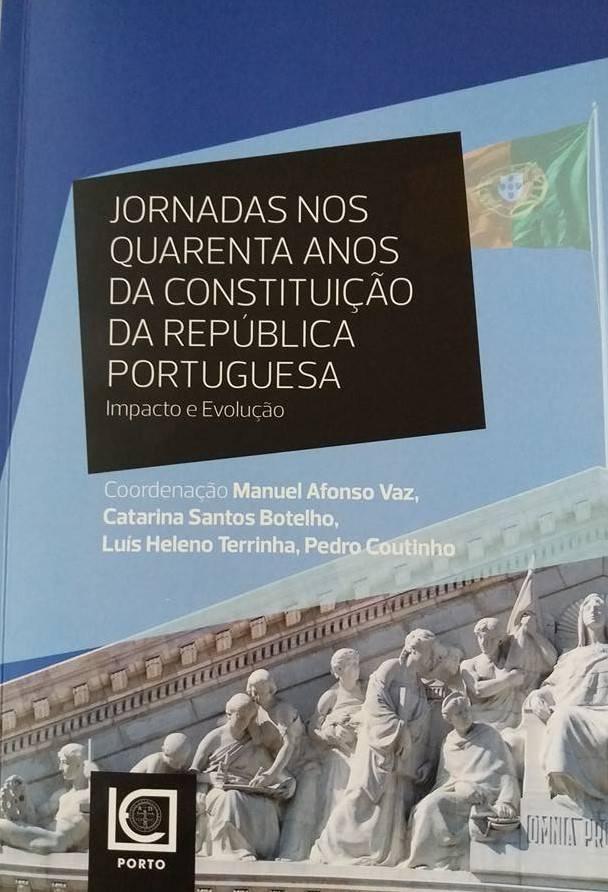 Jornadas nos 40 Anos da Constituição da Republica Portuguesa
