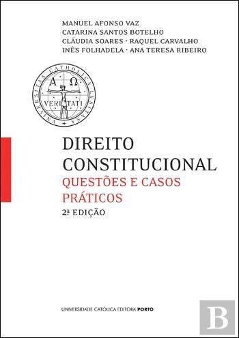 Direito Constitucional Questões e Casos Práticos